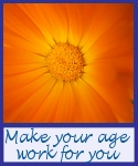 Make Your Age Work For You